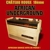 Château Rouge, 18ème: Underground by Various Artists
