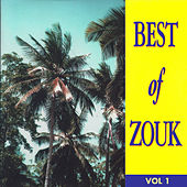 Best of Zouk, Vol. 1 von Various Artists
