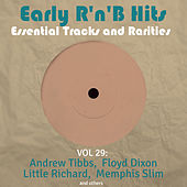 Early R 'N' B Hits, Essential Tracks and Rarities, Vol. 29 von Various Artists