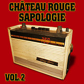 Château Rouge, 18ème, Vol. 2: Sapologie by Various Artists