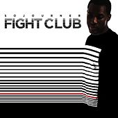 Fight Club by Sojourner
