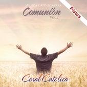 Comunion 2 de Coral Catolica