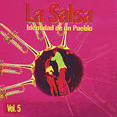 La Salsa… Identidad de un Pueblo, Vol. 5 de Various Artists