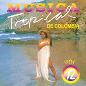 Música Tropical de Colombia, Vol. 12 de Various Artists