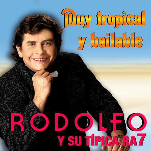 Rodolfo Aicardi y Su Típica Ra7 de Rodolfo Aicardi