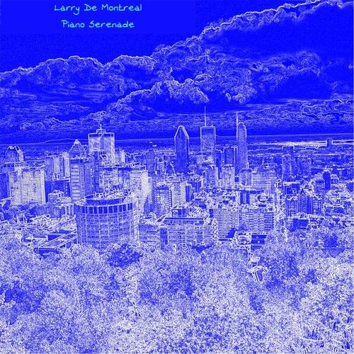 Piano Serenade by Larry De Montreal