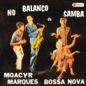 No Balanço do Samba (Bossa Nova) de Moacyr Marques