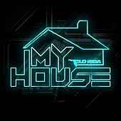 My House by Flo Rida
