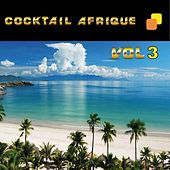 Cocktail Afrique, vol. 3 by Various Artists