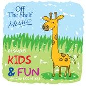 Kids & Fun by Eric Peters