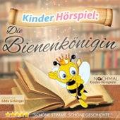 Kinder-Hörspiel: Die Bienenkönigin von Kinder Lieder