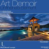 Unfinished Element by Art Demoir
