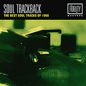 Soul Trackback - The Best Soul Tracks of 1960 de Various Artists