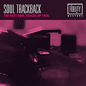Soul Trackback - The Best Soul Tracks of 1958 de Various Artists