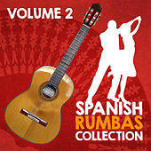 Spanish Rumbas Collection (Volume 2) by Various Artists