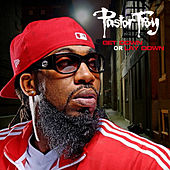 Get Down Or Lay Down by Pastor Troy