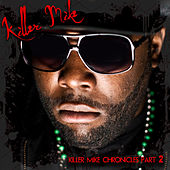 Killer Mike Chronicles by Killer Mike