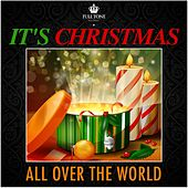 It's Christmas All over the World by Various Artists