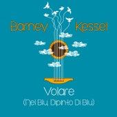 Volare (Nel Blu, Dipinto Di Blu) von Barney Kessel
