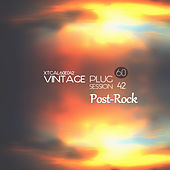 Vintage Plug 60: Session 42 - Post-Rock by Various Artists