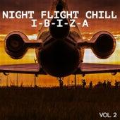 Night Flight Chill - Ibiza, Vol. 2 de Various Artists
