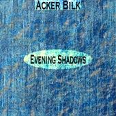 Evening Shadows de Acker Bilk