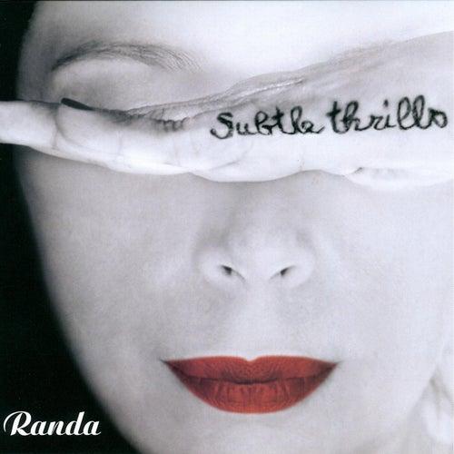 Subtle Thrills by Randa