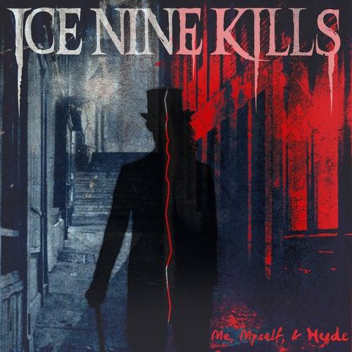 Me, Myself & Hyde von Ice Nine Kills