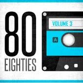 Ochenta Eighties (Volumen 3) by Various Artists