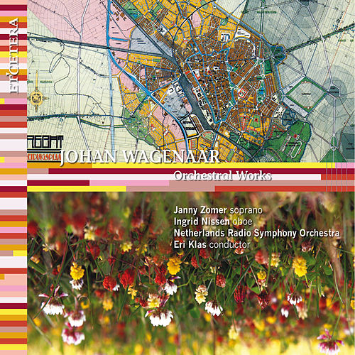 Wagenaar: Orchestral Works by Netherlands Radio Symphony Orchestra