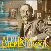 Diepenbrock: Anniversary Edition, Vol. 1: Stage Works and Orchestral Works by Various Artists