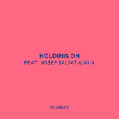 Holding On by Tourist