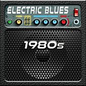 Electric Blues: 1980s von Various Artists