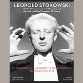 Leopold Stokowski with the All-American Youth Orchestra & The Hollywood Bowl Symphony Orchestra von Various Artists