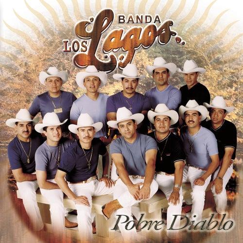 222Pobre Diablo by Banda Los Lagos