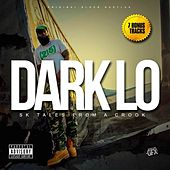 Sk Tales from a Crook (Bonus Track Version) by Dark Lo