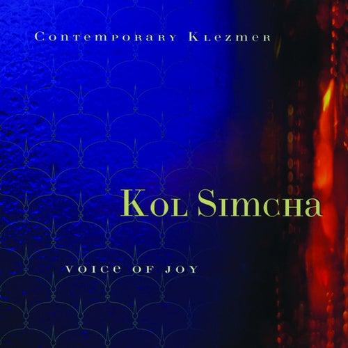 Voice Of Joy by Kol Simcha