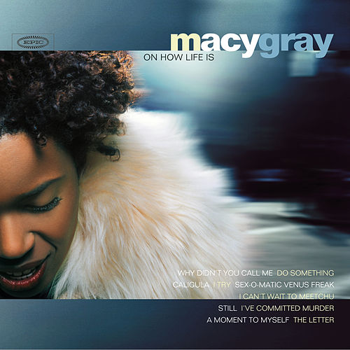 On How Life Is de Macy Gray