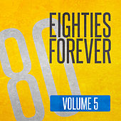 Eighties Forever (Volume 5) de Various Artists