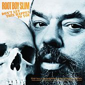 Don't Let This Happen to You by Root Boy Slim