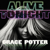Alive Tonight de Grace Potter