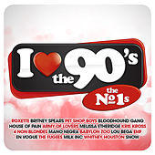I Love The 90's The No 1s de Various Artists