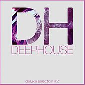 Deep House DeLuxe Selection #2 (Best Deep House, House, Tech House Hits) di Various Artists