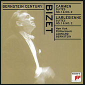 Bernstein Century - Bizet: Carmen Suites & L'Arlésienne Suites by Leonard Bernstein