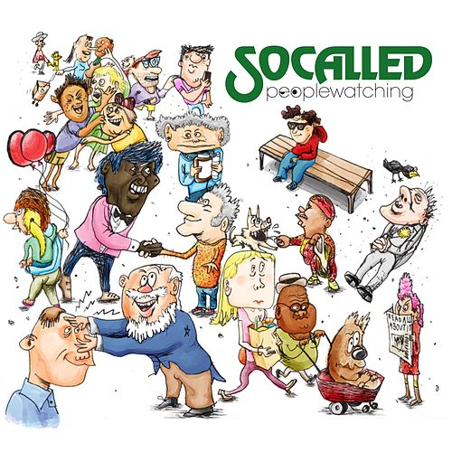 Peoplewatching by Socalled