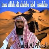 Inna Allah Idâ Ahabba 'Abd 'Assalaho (Quran) by Nabil Al Awadi