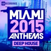 Miami 2015 Anthems: De House - EP de Various Artists
