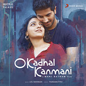 O Kadhal Kanmani (Original Motion Picture Soundtrack) by A.R. Rahman