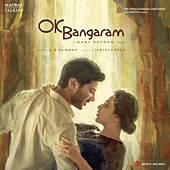 OK Bangaram (Original Motion Picture Soundtrack) by A.R. Rahman
