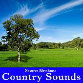 Natures Rhythms: Country Sounds by Wildlife Bill